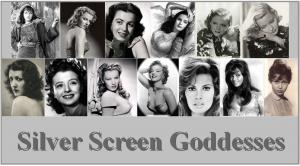 Silver Screen Goddesses